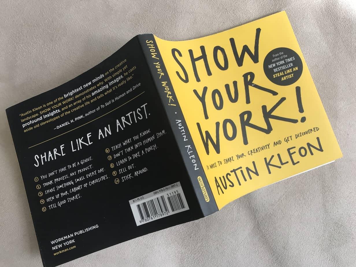 Show your work, Austin Kleon, Lukupiiri, Kirjoittajakoulu